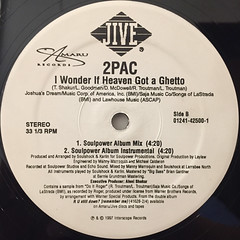 2PAC:I WONDER IF HEAVEN GOT A GHETTO(LABEL SIDE-B)