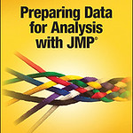 Rob Carver Book Cover- Preparing Data for Analysis with JMP