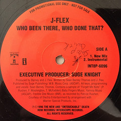 J-FLEX:WHO BEEN THERE,WHO DONE THAT?(LABEL SIDE-A)