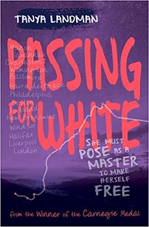 Tanya Landman, Passing for White