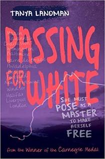 Tanya Landman, Passing for White