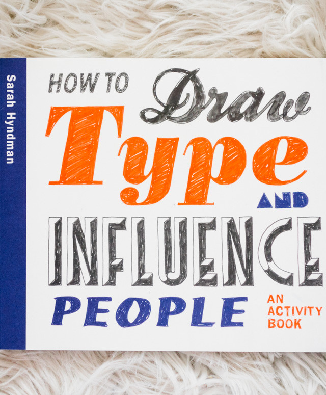 how to draw type and influence people | book review