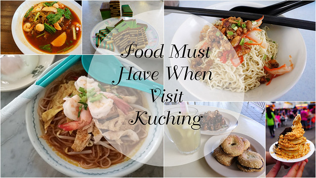 Food Must Have When Visit Kuching-2