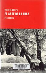 Vicente Valero, El arte de la fuga