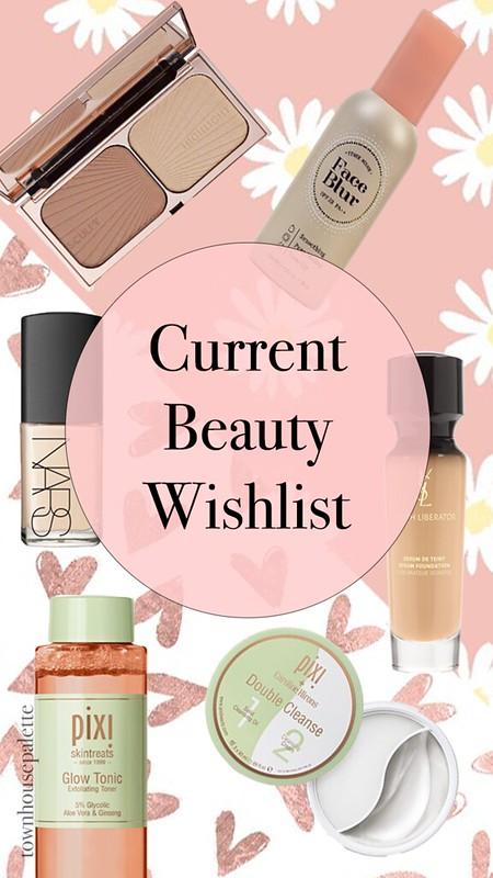 Current Beauty Wishlist