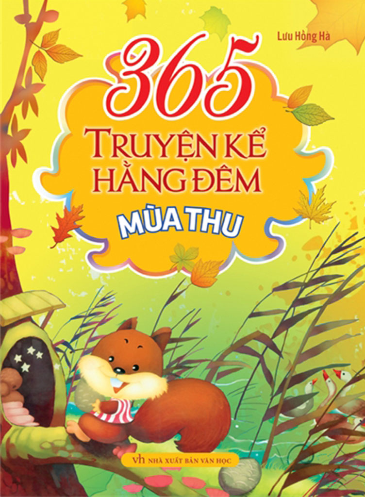 365 Truyện Kể Hằng Đêm - Mùa Thu - Lưu Hồng Hà