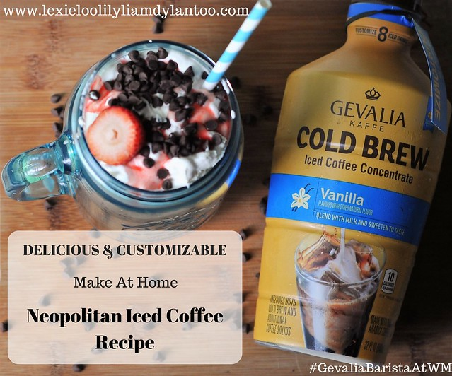 Delicious & Customizable Make At Home Neopolitan Iced Coffee Recipe #GevaliaBaristaAtWM