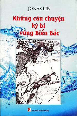 Những câu chuyện kỳ bí vùng Biển Bắc - Jonas Lie