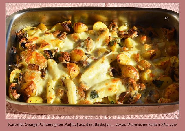 Spargelsaison ... Chefköchin Karla-Kunstwadl empfiehlt: Kartoffel-Spargel-Champignon-Auflauf ... Fotos und Collagen: Brigitte Stolle, Mai 2017