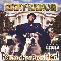 Ricky Ramon - Ramon For President (Front)