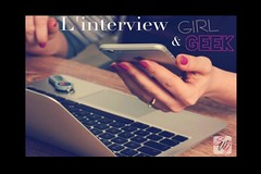 Interview Cullturevent -Girl-Geek