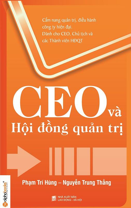 CEO và Hội Đồng Quản Trị - Phạm Trí Hùng & Nguyễn Trung Thắng