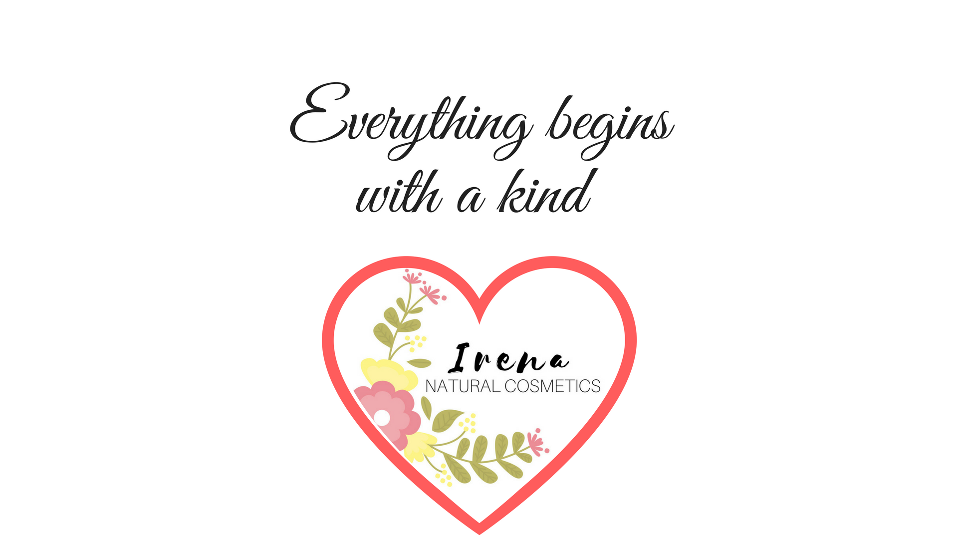 Everything begins with a kind (2)