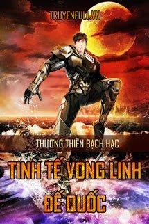 Tinh Tế Vong Linh Đế Quốc - Thương Thiên Bạch Hạc