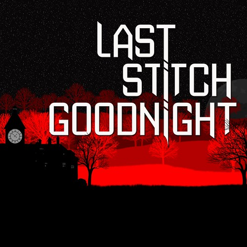 Last Stitch Goodnight
