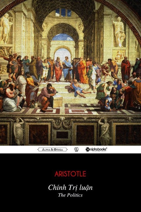 Chính Trị Luận (The Politics) - Aristotle