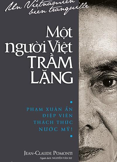 'Một người Việt trầm lặng' - điệp viên Việt Nam thách thức nước Mỹ