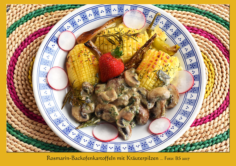 Die Rosmarin-Backofenkartoffeln schmecken besser als Pommes frites, finde ich. Sie werden eingeritzt wie ein bayrischer Schwärtelbraten, mit Pfeffer und Salz gewürzt und mit Rosmarin im Backofen gebraten. Bratdauer je nach Größe der Kartoffeln; diese großen halbierten Exemplare haben rund eine halbe Stunde gebraucht. Mit den leckeren Kräuterpilzen wurde daraus ein gelungener Fleischlos-glücklich-Teller ... Foto: Brigitte Stolle 2017