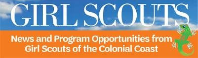 Girl Scouts of the Colonial Coast Magazine - News and Program Information