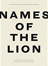 The front cover of Names of the Lion by Ibn Khalawayh, edited and translated by David Larsen, and published by Wave Books in 2020. There is no image on this book's cover, only text.