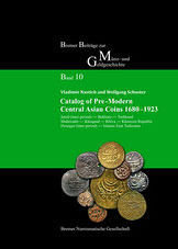 Catalog of Pre-Modern Central Asian Coins 1680-1923