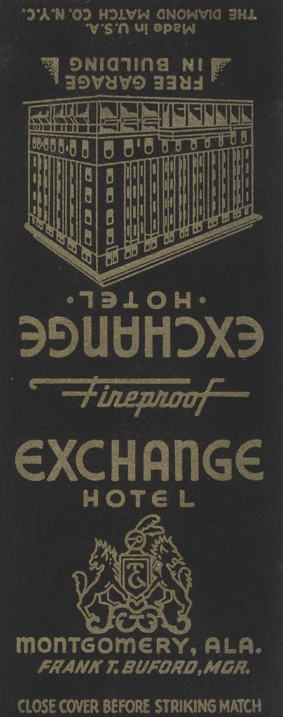 Exchange Hotel - Montgomery, Alabama