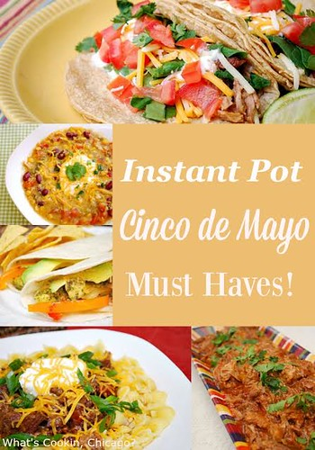 Instant Pot: Cinco de Mayo Must Haves!