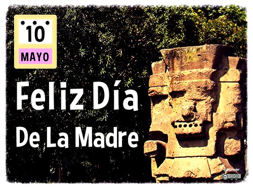 10 de Mayo Día de la Madre (Mother's Day in Mexico)