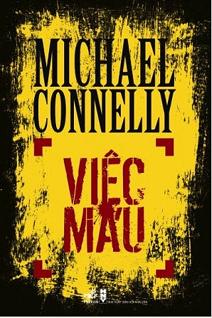 Việc Máu - Michael Connelly