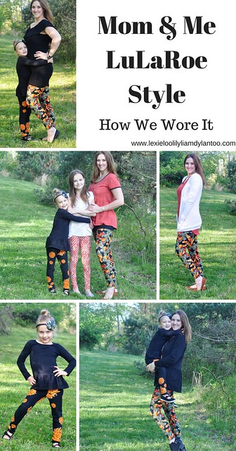Mom & Me LuLaRoe Style - How We Wore It