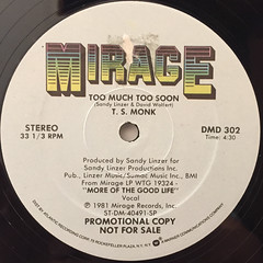 T.S. MONK:TOO MUCH TOO SOON(LABEL SIDE-A)