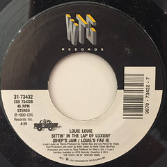 LOUIE LOUIE:SITTIN' IN THE LAP OF LUXURY(LABEL SIDE-B)