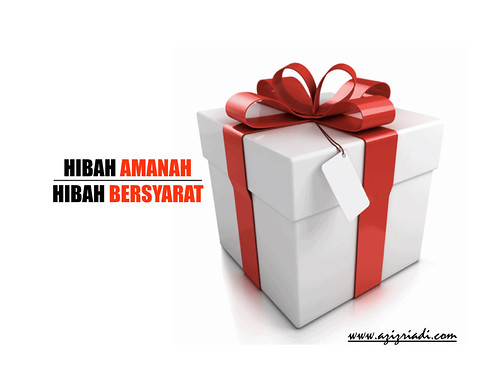 HIBAH AMANAH & BERSYARAT