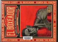 Manolo Carot y Rubén del Rincón, El boxeador