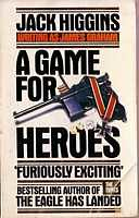 A Game for Heroes - James Graham