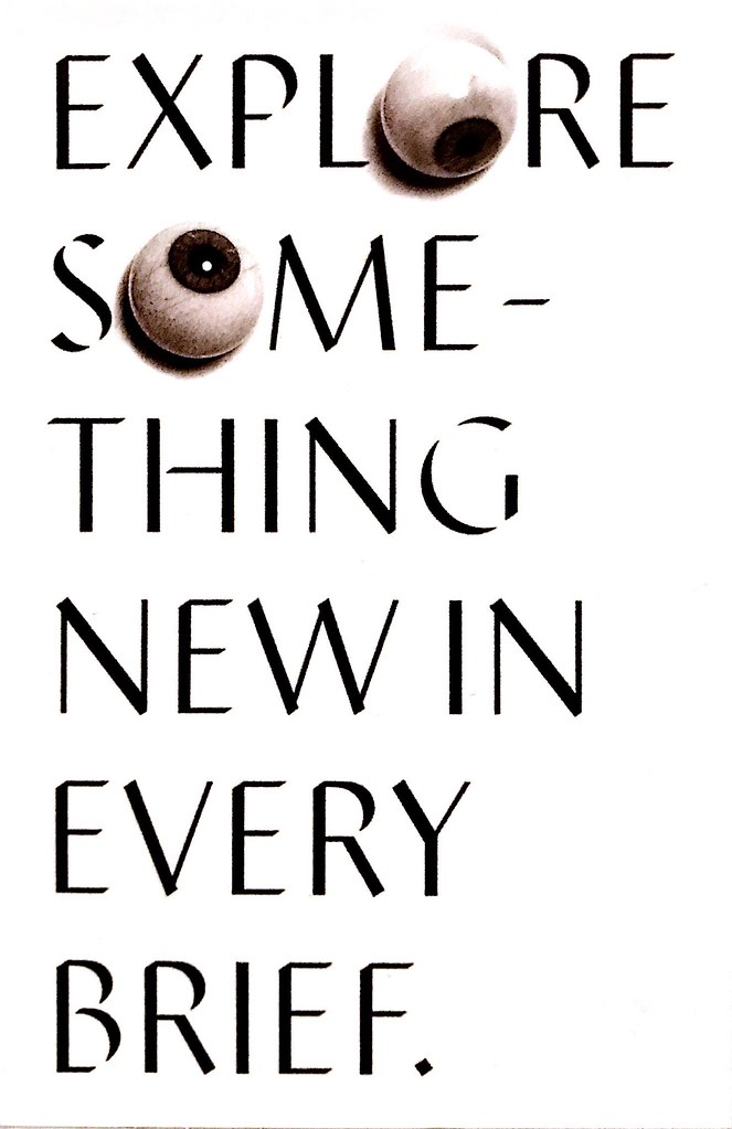 Explore something new in every brief