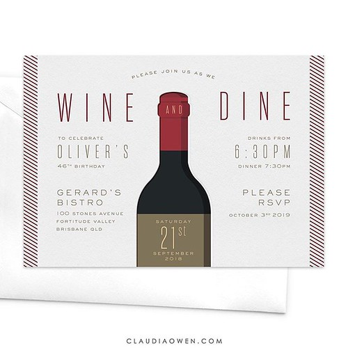 Wine and dine - there's no better idea! Perfect for food and wine lovers. This invitation would be ideal for birthday celebrations, anniversary dinners, to celebrate a promotion and even professional events. The card features a large wine bottle illustrat | by Claudia Owen