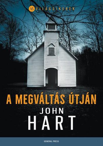John Hart: A megváltás útján (General Press, 2017)