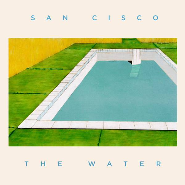 San Cisco - The Water