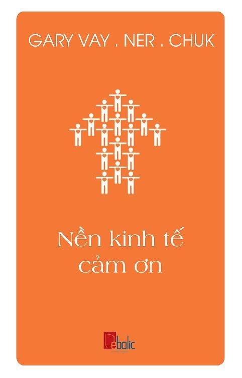 Nền Kinh Tế Cám Ơn - Gary Vaynerchuk