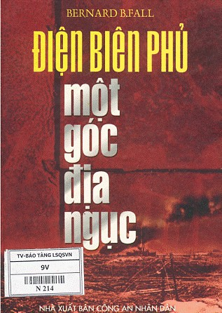 Điện biên phủ: Một góc địa ngục - Bernard B. Fall