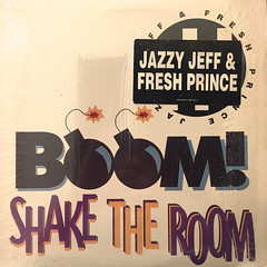 JAZZY JEFF & FRESH PRINCE:BOOM! SHAKE THE ROOM(JACKET A)