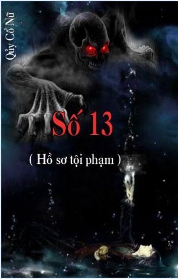 Số 13 -  Quỷ Cổ Nữ
