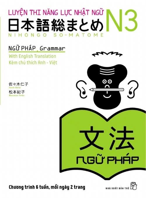 Giải thích ngữ pháp N3 ôn tập trong 6 tuần theo sách Soumatome - Nguyễn Thu Vân