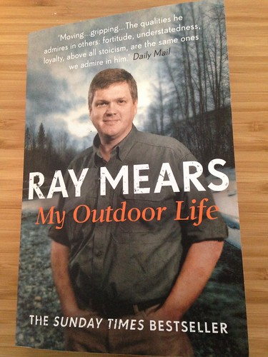Ray Mears: My Outdoor Life
