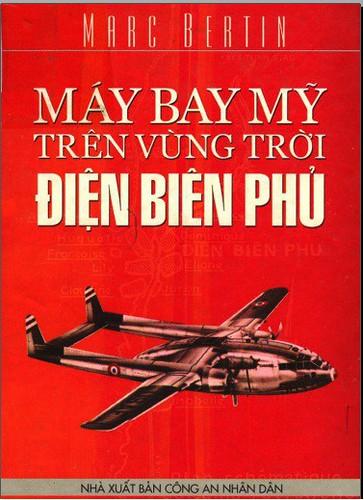 Máy bay Mỹ trên bầu trời Điện Biên Phủ - Marc Bertin