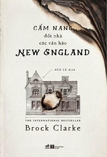 Cẩm nang đốt nhà các văn hào New England