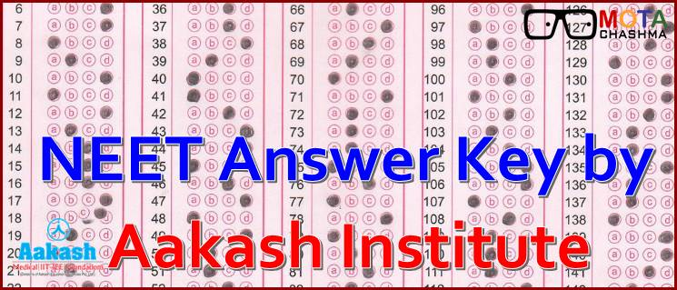 NEET 2018 Answer Key by Aakash Institute