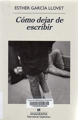 Esther García Llovet, Cómo dejar de escribir