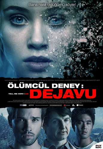 Tell Me How I Die - Ölümcül Deney: DeJaVu (2017)